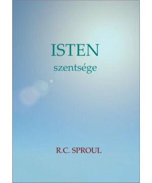 R.C. Sproul - Isten szentsége