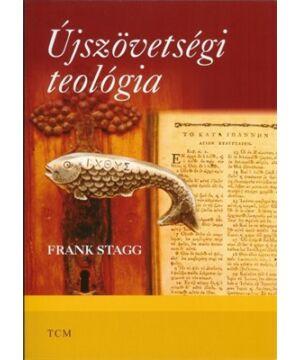 Frank Stagg - Újszövetségi teológia