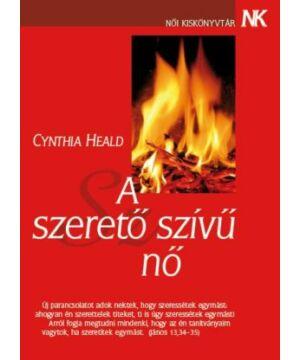 Cynthia Heald - A szerető szívű nő