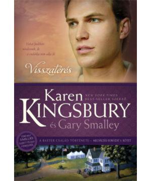 Karen Kingsbury - Visszatérés - Megváltás sorozat (3.rész)