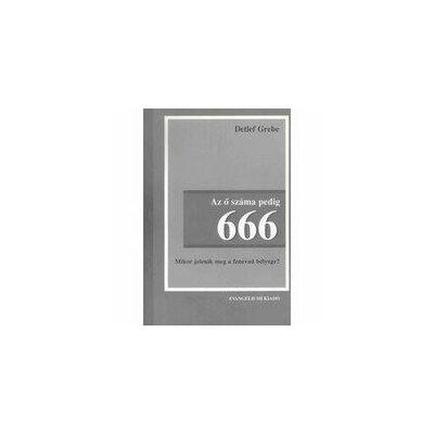 Az ő száma pedig 666