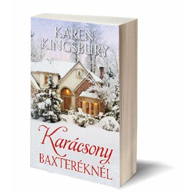 Karácsony Baxteréknél - Karen Kingsbury