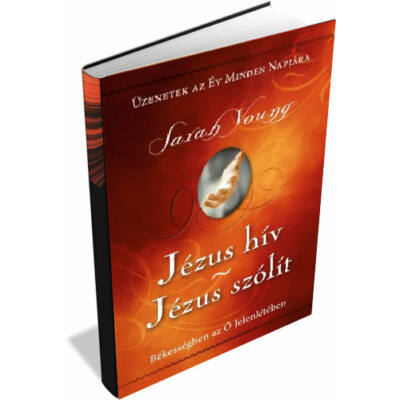 Sarah Young - Jézus hív / Jézus szólít (kemény b.)