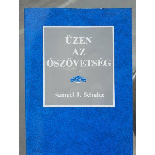 S. J. Schultz - Üzen az Ószövetség - használt könyv
