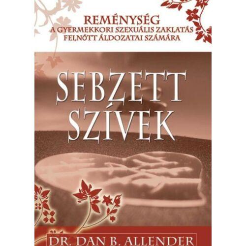 Dr.Dan B Allender - Sebzett Szívek