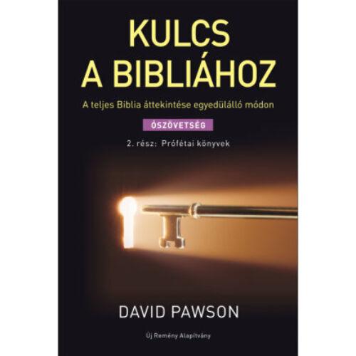 D. Pawson - Kulcs a Bibliához 2. rész