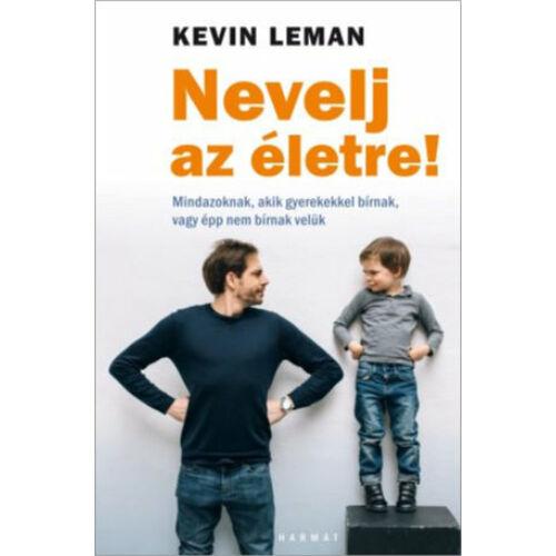 Kevin Leman - Nevelj az életre!