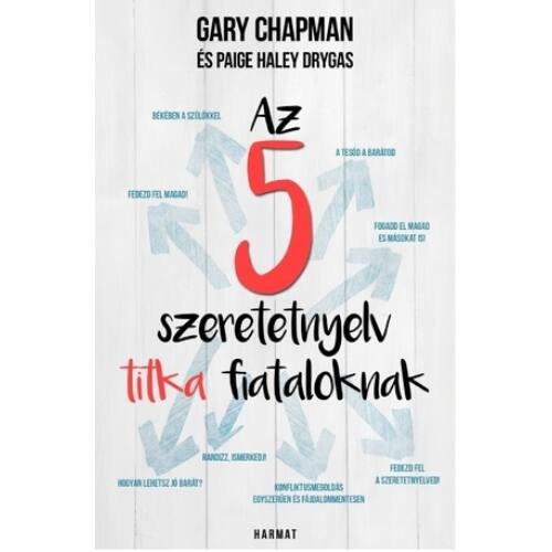 Gary Chapman - Az 5 szeretetnyelv titka fiataloknak
