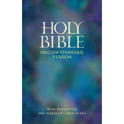 Holy Bible - ESV (with British text)