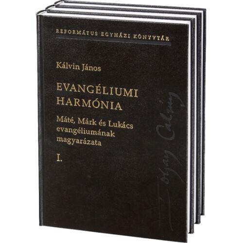 Kálvin J. - Evangéliumi harmónia