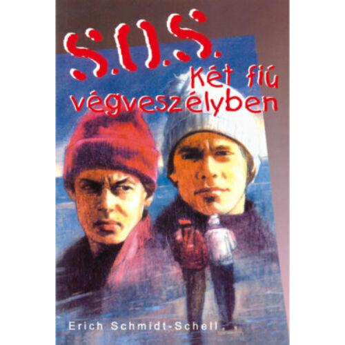 E.Schmidt-Schell - S.O.S. Két fiú végveszélyben