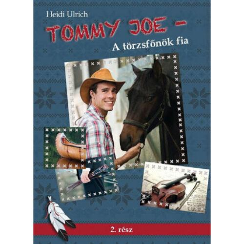 H.Ulrich - Tommy Joe / A törzsfőnök fia - 2.rész