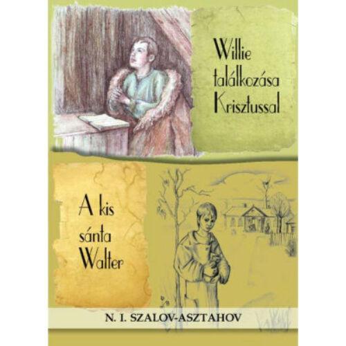 N.I. Asztahov-Szalov - Willie találkozása Krisztussal