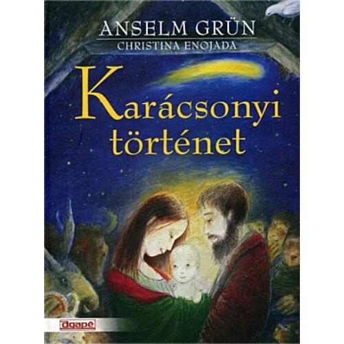Anselm Grün - Karácsonyi történet