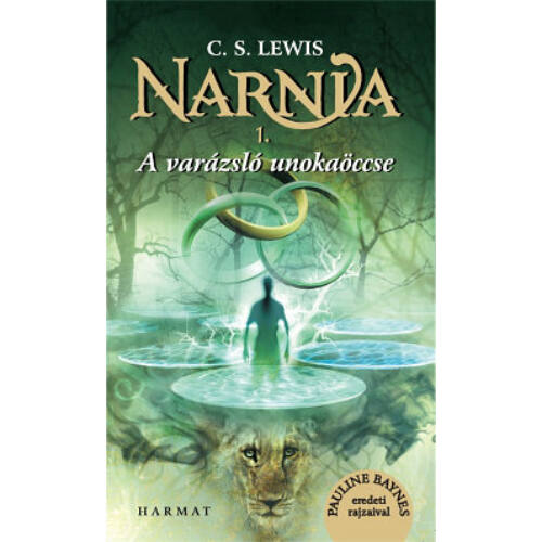 C.S. Lewis - Narnia - 1.rész  A Varázsló unokaöccse