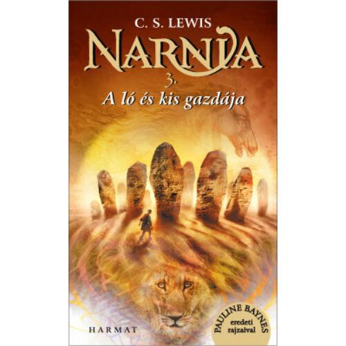 C.S. Lewis - Narnia 3.rész A ló és kis gazdája