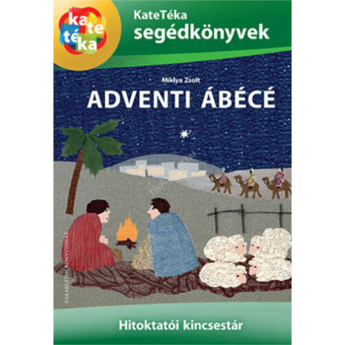 Adventi ábécé - Miklya Zsolt