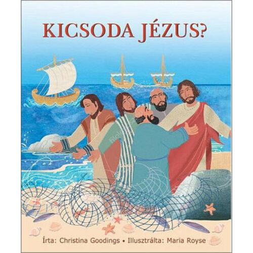 C. Goodings  - Kicsoda Jézus?