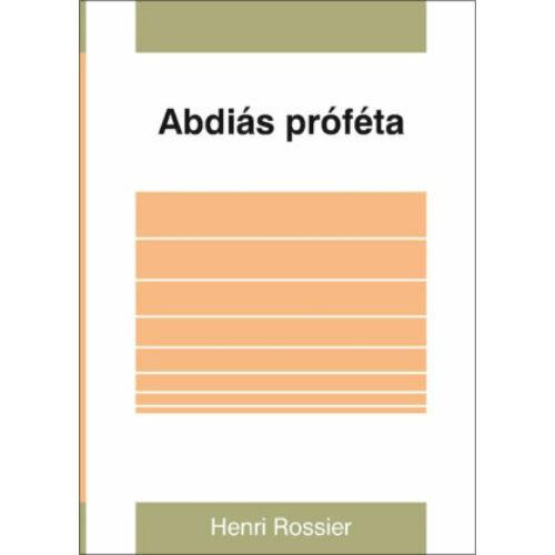 H.Rossier - Abdiás próféta