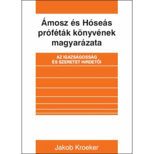 J.Kroeker - Ámosz és Hóseás