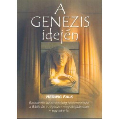 Hedwig Falk - A Genezis idején
