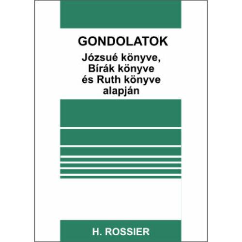 H.Rossier - Gondolatok Józsué könyve, Bírák könyve és Ruth könyve alapján