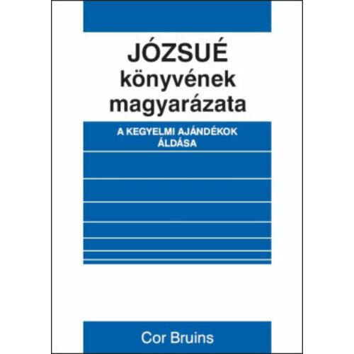 Cor Bruins - Józsué könyvének magyarázata