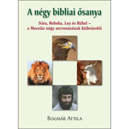 Bognár A. - A négy bibliai ősanya