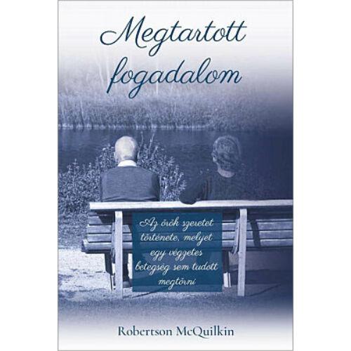 R. McQuilkin - Megtartott fogadalom