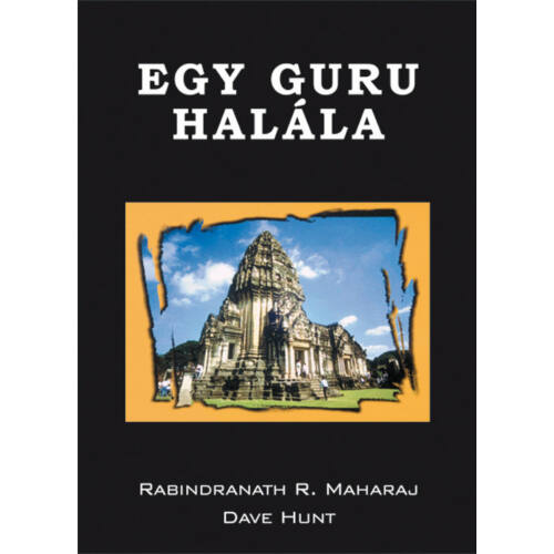 R. Maharaj - Egy guru halála