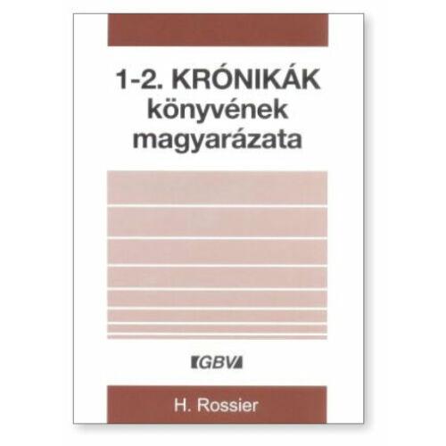 H. Rossier - 1-2. Krónikák könyvének magyarázata