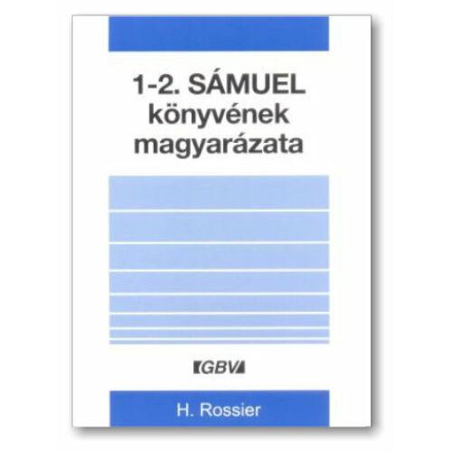 H. Rossier - 1-2. Sámuel könyvének magyarázata