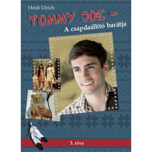 H.Ulrich - Tommy Joe / A csapdaállító barátja - 3.rész