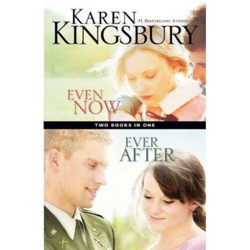 Karen Kingsbury - Even Now/ Even After