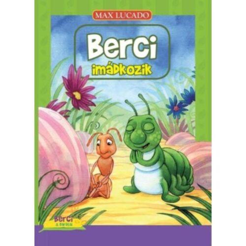 Max Lucado - Berci imádkozik