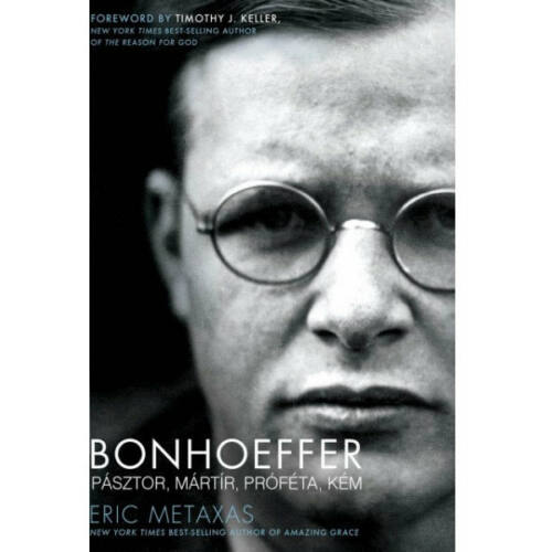 Metaxas, Eric - Bonhoeffer