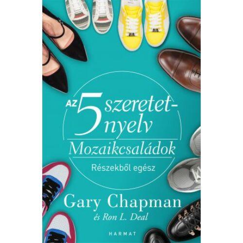 Gary Chapman - Az 5 szeretetnyelv / Mozaikcsaládok