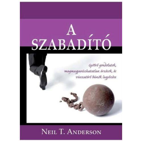 Neil T. Anderson - A szabadító