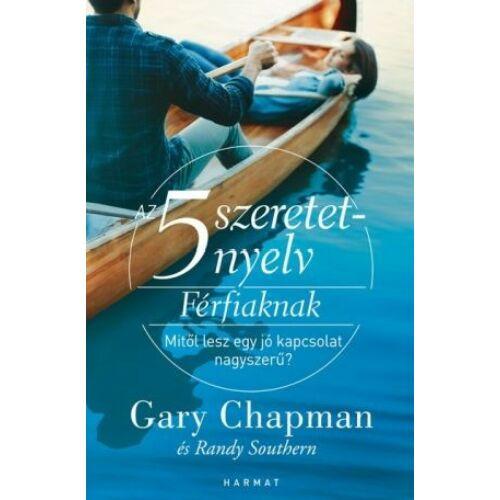 Gary Chapman - Az 5 szeretetnyelv férfiaknak