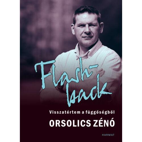 Orsolics Zénó - Flashback