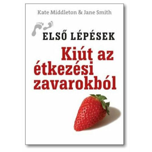 K.Middleton / J.Smith - Kiút az étkezési zavarokból