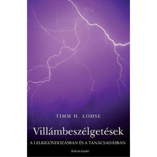 Timm H. Lohse - Villámbeszélgetések