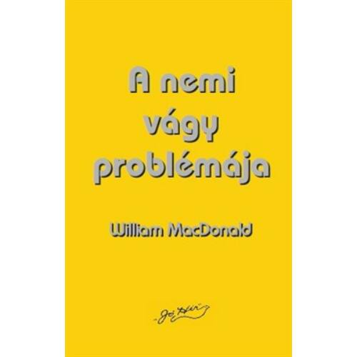 William MacDonald  - A nemi vágy problémája