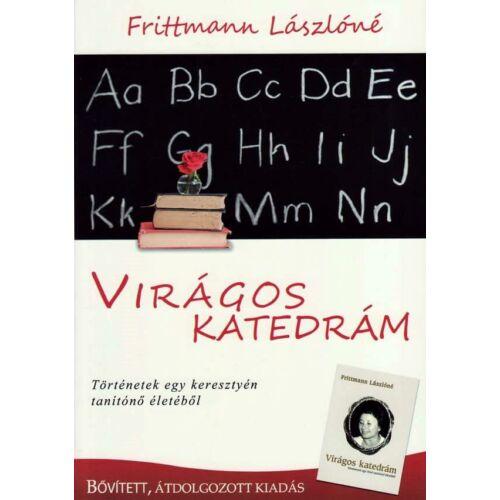 Frittmann Lászlóné - Virágos katedrám
