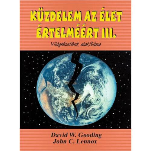 D.Gooding. - J.Lennox - Küzdelem az élet értelméért III.rész