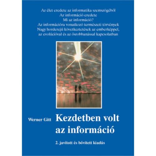 Werner Gitt - Kezdetben volt az információ 2. kötet
