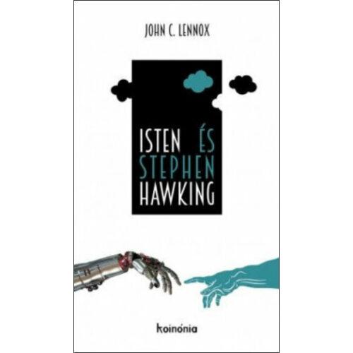 J.C. Lennox - Isten és Stephen Hawking