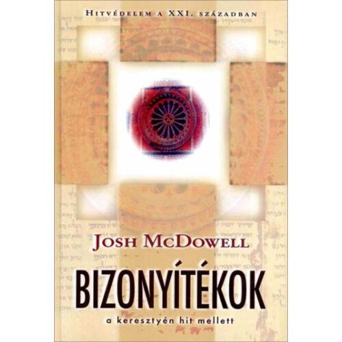 Josh McDowell - Bizonyítékok a keresztyén hit mellett