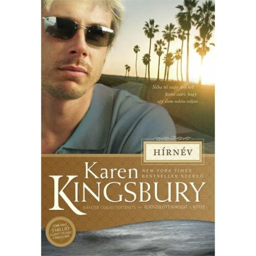 Karen Kingsbury - Hírnév - Baxter család (1.rész)