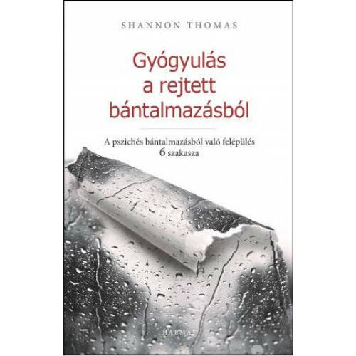 Shannon Thomas- Gyógyulás a rejtett bántalmazásból